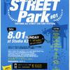 2010年8月1日(日)「STREET PARK」開催要項